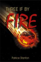 "Cover for '""Three"" if by Fire'"