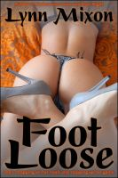Cover for 'Foot Loose - An Erotic Story (Public Sex)'