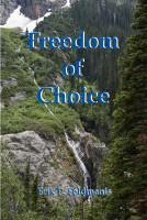 Erik P. Feldmanis - Freedom of Choice
