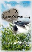 Cover for 'A Heart-Wrenching Talent'