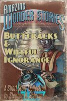 Cover for 'Buttcracks and Willful Ignorance'