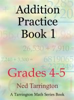 Cover for 'Addition Practice Book 1, Grades 4-5'