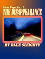 Cover for 'Blues Singer - Part 5 - The Disappearance'