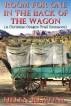 Room For One In The Back Of The Wagon (A Christian Oregon Trail Romance) by Helen Keating