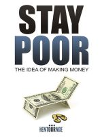 Cover for 'Stay Poor - The Idea of Making Money'