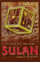 Cover for 'Sulan, Episode 0.5: The Cube'