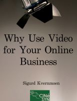 Cover for 'Why Use Video for Your Online Business'