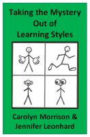Cover for 'Taking the Mystery Out of Learning Styles'