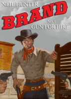 Cover for 'Brand 1: Gun for Hire'