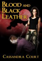 Cover for 'Blood and Black Leather'