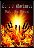 Cover for 'Eons of Darkness Book One: The Purging'