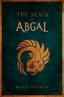 Cover for 'The Seals of Abgal'