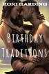 Birthday Traditions by Roxi Harding