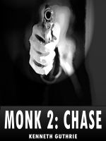 Cover for 'Chase (Monk Political Thriller Series)'
