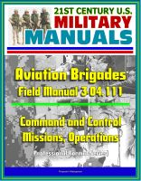 Cover for '21st Century U.S. Military Manuals: Aviation Brigades Field Manual 3-04.111 - Command and Control, Missions, Operations (Professional Format Series)'