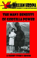 Cover for 'The Many Benefits of Godzilla Power'