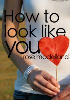 Cover for 'How To Look Like You'