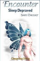Cover for 'Encounter: Sleep Depraved'