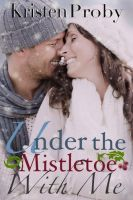 Cover for 'Under The Mistletoe With Me'