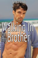 Cover for 'Walking In On My Brother (Taboo First Time Gay Erotica)'