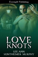 Cover for 'Love Knots'