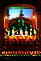 Cover for 'A Static Dance'
