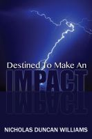 Cover for 'Destined to Make an Impact'