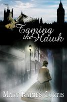 Cover for 'Taming the Hawk'