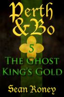 Cover for 'Perth & Bo 5: The Ghost King's Gold'
