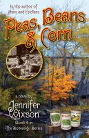 Cover for 'Peas, Beans & Corn (Book 2 in The Sovereign Series)'