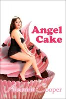 Cover for 'Angel Cake (Curvy & Sexy) (BBW Erotic Romance)'