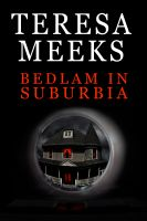 Cover for 'Bedlam in Suburbia'