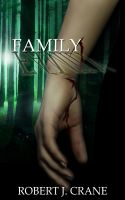 Cover for 'Family: The Girl in the Box, Book Four'