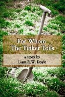 Cover for 'For Whom the Tinker Toils'