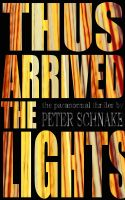 Cover for 'Thus Arrived The Lights'