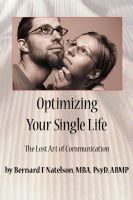 Cover for 'Optimizing Your Single Life: The Lost Art of Communication'