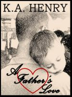 Cover for 'A Father's Love'