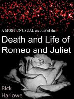 Cover for 'A Most Unusual Account of the Death and Life of Romeo and Juliet'