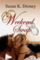 Susan K  Droney - Weekend Swap