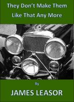 Cover for 'They Don't Make Them Like That Any More'