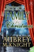 A Family for Christmas by Aubrey McKnight