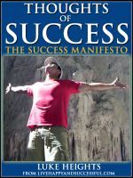 Cover for 'Thoughts of Success: The Ultimate Success Manifesto'