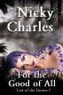 For the Good of All by Nicky Charles