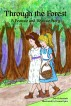 Through the Forest: A Peansie & Beansie Story by LooseLeaves