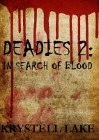 Cover for 'Deadies 2: In Search Of Blood'
