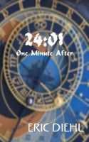 Cover for '24:01 One Minute After'
