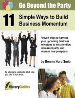 Cover for 'Go Beyond the Party: 11 Simple Ways to Build Business Momentum'