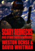 Cover for 'Scary Rednecks & Other Inbred Horrors'