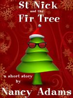 Cover for 'Saint Nick and the Fir Tree'