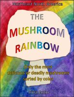 Cover for 'The Mushroom Rainbow'